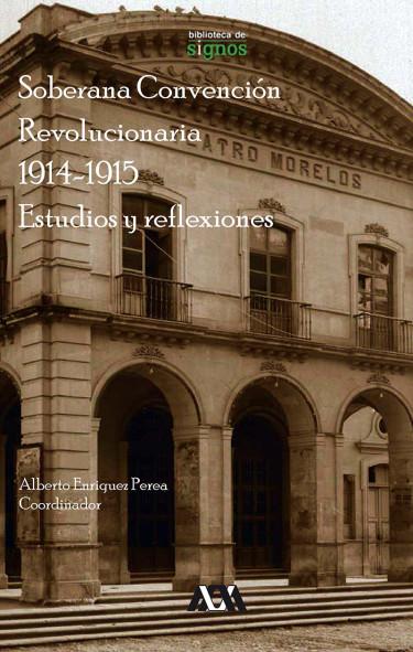 Soberana Convención Revolucionaria 1914-1915