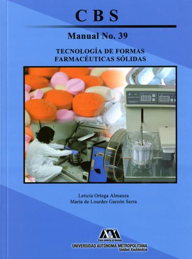 Tecnología de formas farmacéuticas sólidas