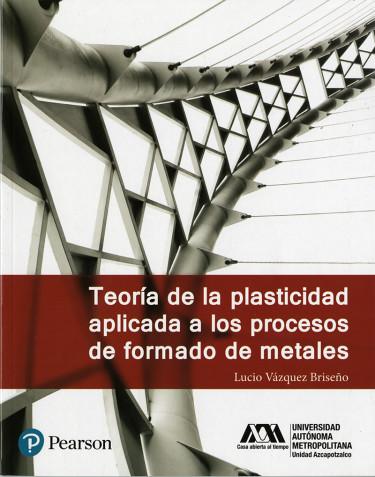 Teoría de la plasticidad aplicada a los procesos de formado de metales