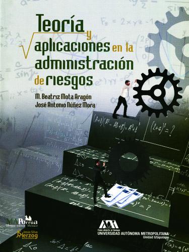 Teoría y aplicaciones en la administración de riesgos