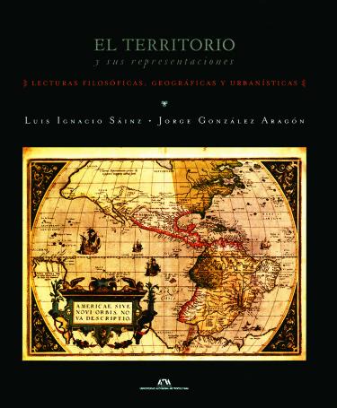 Territorio y sus representaciones, El