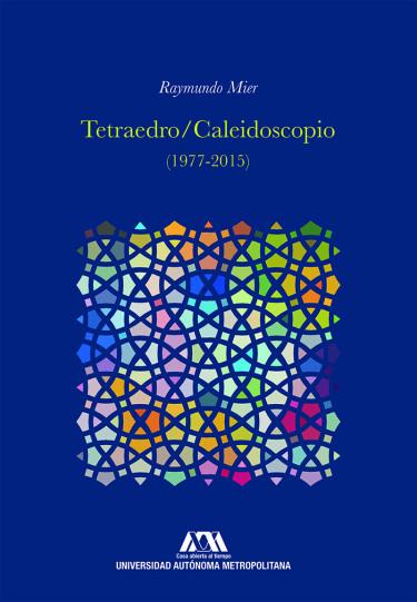 Tetraedro/Caleidoscopio