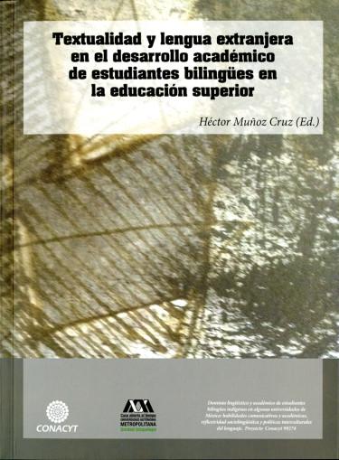 Textualidad y lengua extranjera en el desarrollo académico de estudiantes bilingües en la educación superior