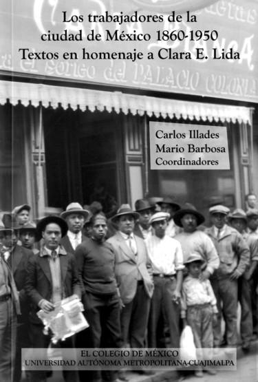 Trabajadores de la Ciudad de México 1860-1950, Los