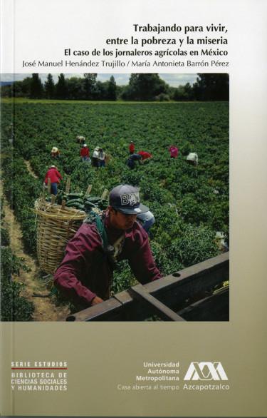 Trabajando para vivir, entre la pobreza y la miseria