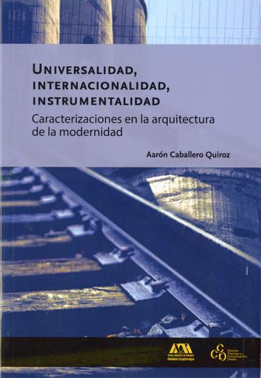 Universalidad, internacionalidad, instrumentalidad