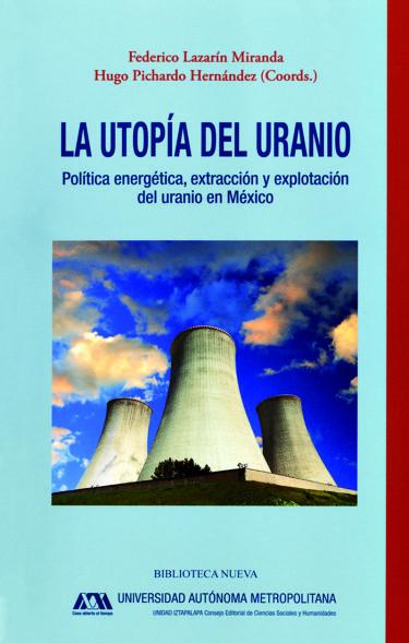 Utopía del uranio, La