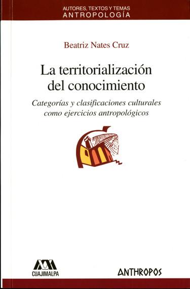 Territorialización del conocimiento, La