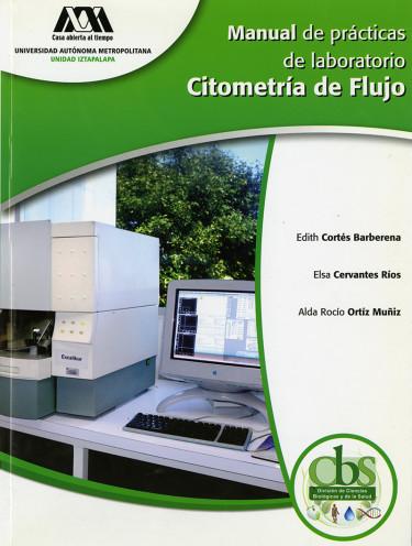 Manual de prácticas de laboratorio: citometría de flujo