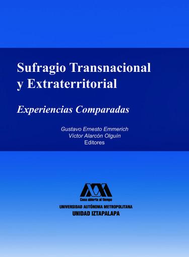 Sufragio transnacional y extraterritorial: experiencias comparadas