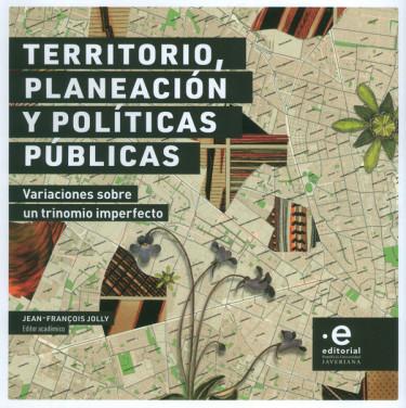 Territorio, Planeación Y Políticas Públicas