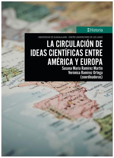 La circulación de ideas científicas entre América y Europa