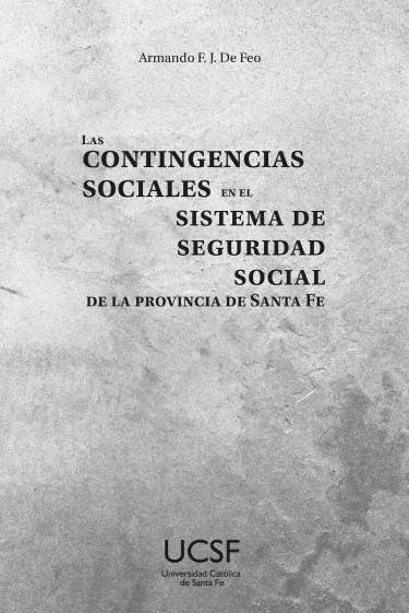 Las contingencias sociales en el sistema de seguridad social de la provincia de Santa Fe