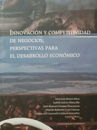 Innovación y competitividad de negocios, perspectivas para el desarrollo económico