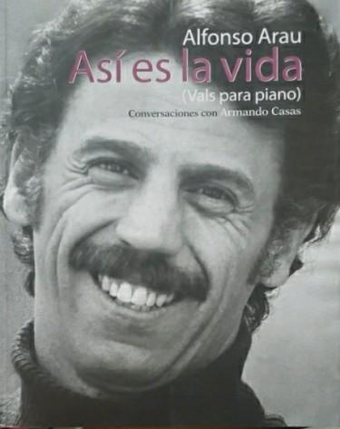 Así es la vida (Vals para piano) conversaciones con Armando Casas