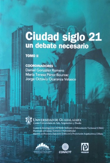 Ciudad siglo 21 un debate necesario