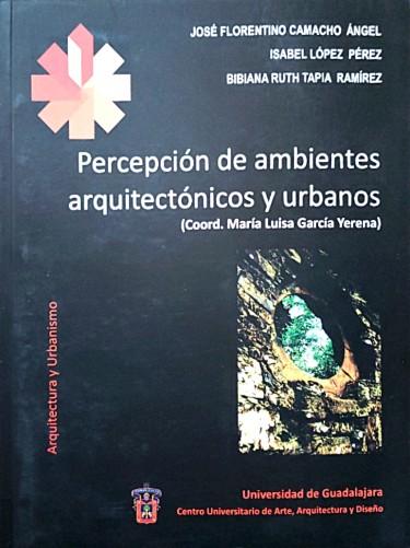 Percepción de ambientes arquitectónicos y urbanos