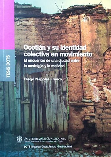Ocotlán y su identidad colectiva en movimiento