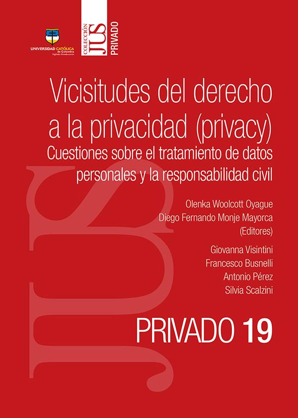 Vicisitudes del derecho a la privacidad (privacy)