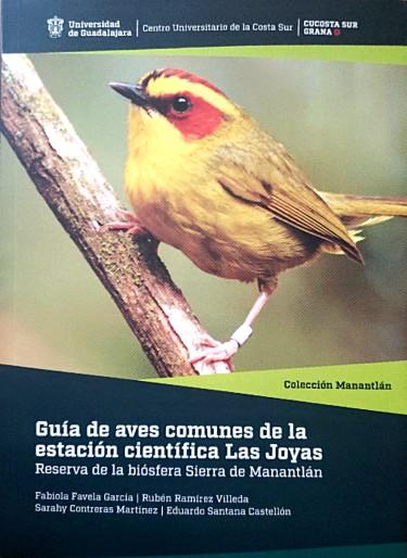 Guía de aves comunes de la estación científica las joyas