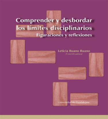 Comprender y desbordar los límites disciplinarios