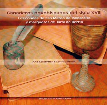 Ganaderos novohispanos del siglo XVIII