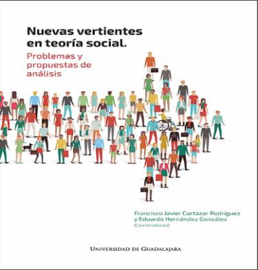 Nuevas vertientes en teoría social