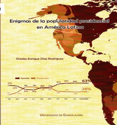 Enigmas de la popularidad presidencial en América Latina