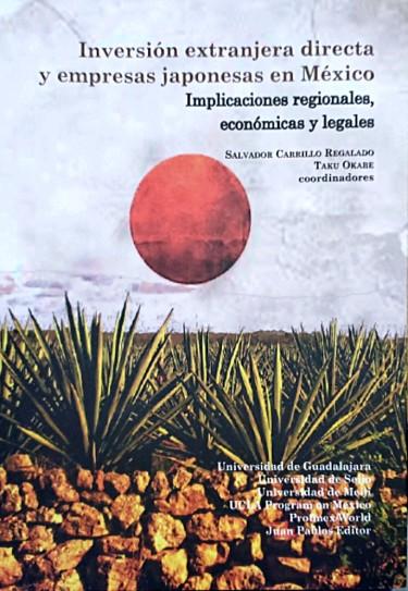 Inversión extranjera directa y empresas japonesas en México