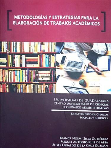 Metodologías y estrategias para la elaboración de trabajos académicos
