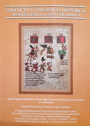 Conflicto y conciencia histórica. Aportes de la Gran Chichimeca