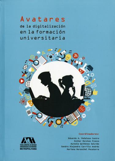 Avatares de la digitalización en la formación universitaria
