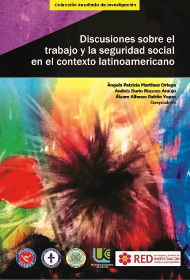 Discusiones sobre el trabajo y la seguridad social en el contexto latinoamericano