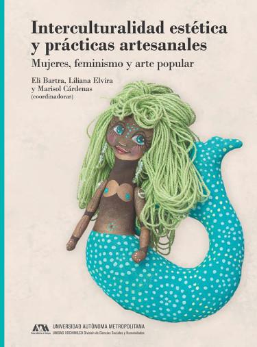Interculturalidad estética y prácticas artesanales