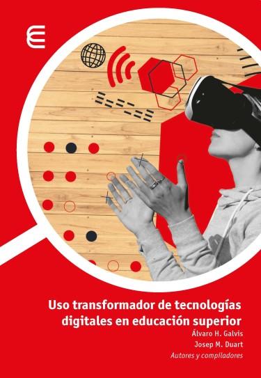 Uso transformador de tecnologías digitales en educación superior