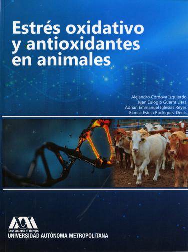 Estrés oxidativo y antioxidantes en animales