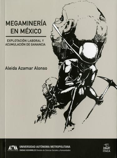 Megaminería en México