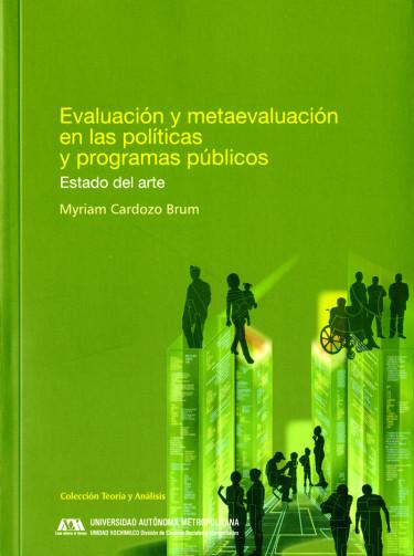 Evaluación y metaevaluación en las políticas y programas públicos