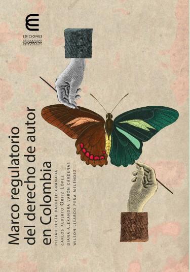 Marco regulatorio del derecho de autor en Colombia