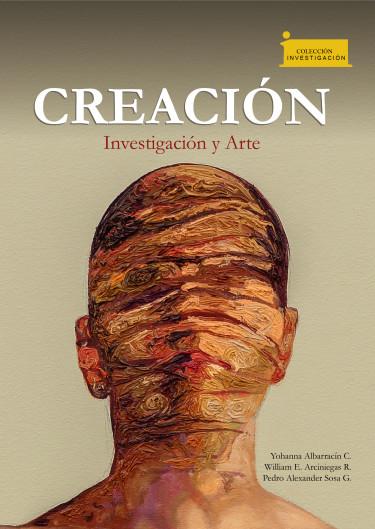CREACIÓN. Investigación y Arte