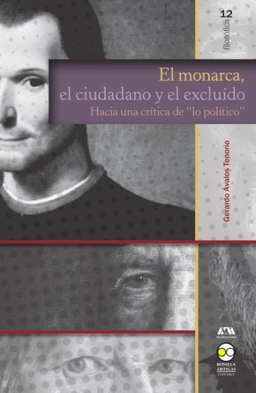 Monarca, el ciudadano y el excluído