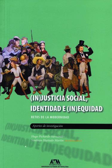 (In)justicia social, identidad e (in)equidad