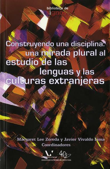 Construyendo una disciplina: una mirada plural al estudio de las lenguas y las culturas extranjeras