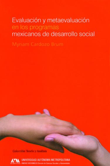Evaluación y metaevaluación en los programas mexicanos de desarrollo social