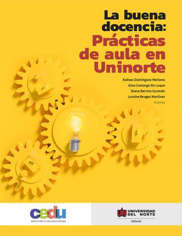 La buena docencia: Prácticas de aula en Uninorte