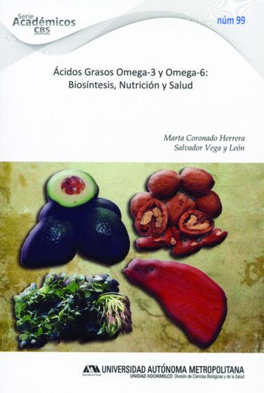 Ácidos grasos Omega-3 y Omega-6: biosíntesis, nutrición y salud