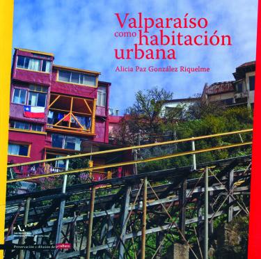Valparaíso como habitación urbana