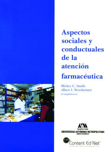 Aspectos sociales y conductuales de la atención farmacéutica
