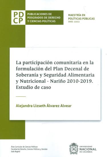 La Participación Comunitaria En La Formulación Del Plan Decenal De Soberanía Y Seguridad Alimentaria Y Nutricional