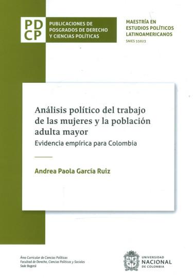 Análisis Político Del Trabajo De Las Mujeres Y La Población Adulta Mayor